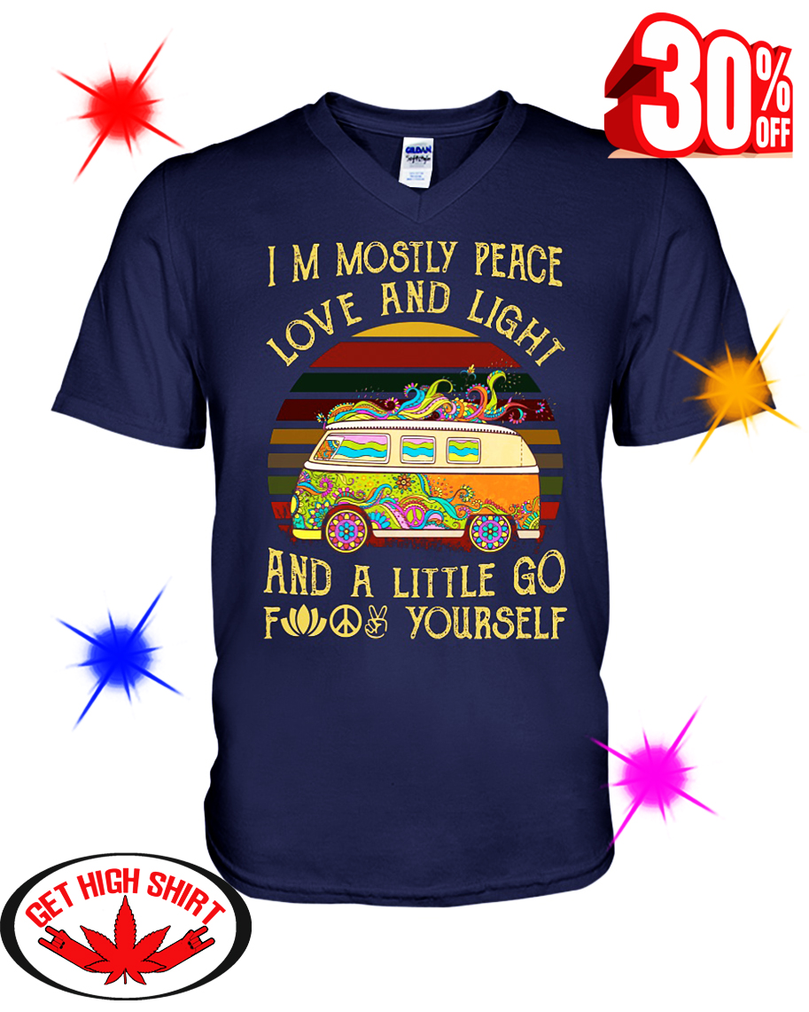 Hippie Car I'm Mostly Peace Love And Light And A Little Go Fuck Yourself v-neck