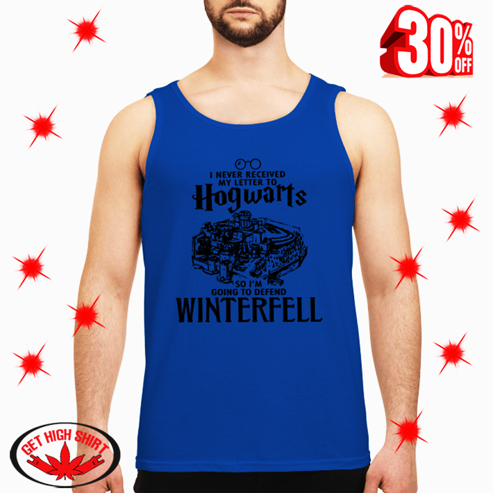 I Never Received My Letter To Hogwarts So I'm Going To Defend Wintereell tank top
