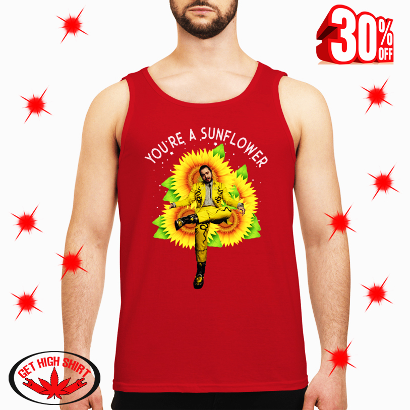 Post Malone You're A Sunflower tank top