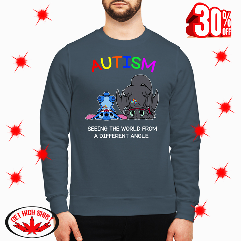 Stitch And Toothless Autism Seeing The World From A Different Angle sweatshirt
