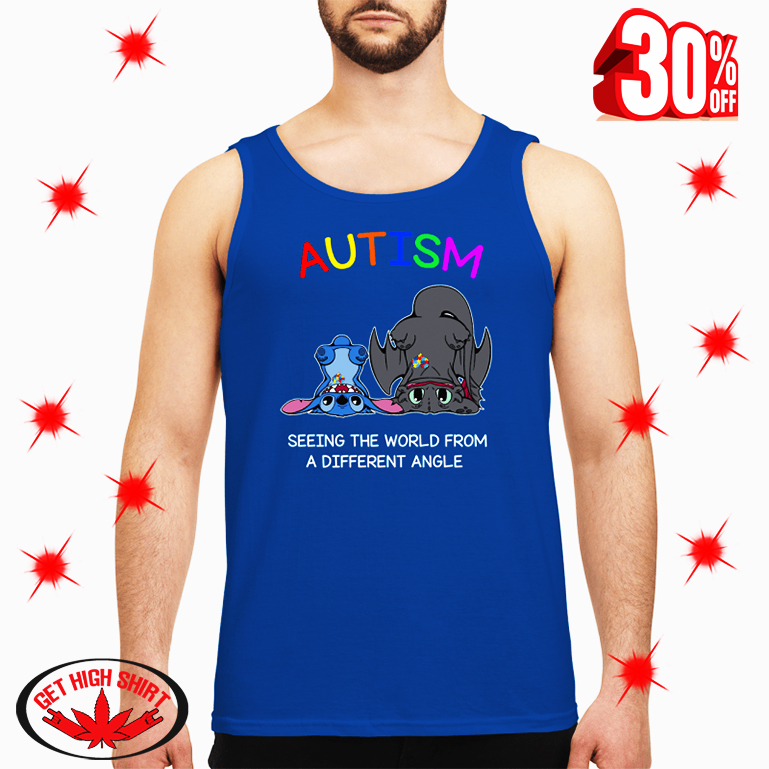 Stitch And Toothless Autism Seeing The World From A Different Angle tank top