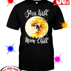 Sunflower Stay Wild Moon Child shirt