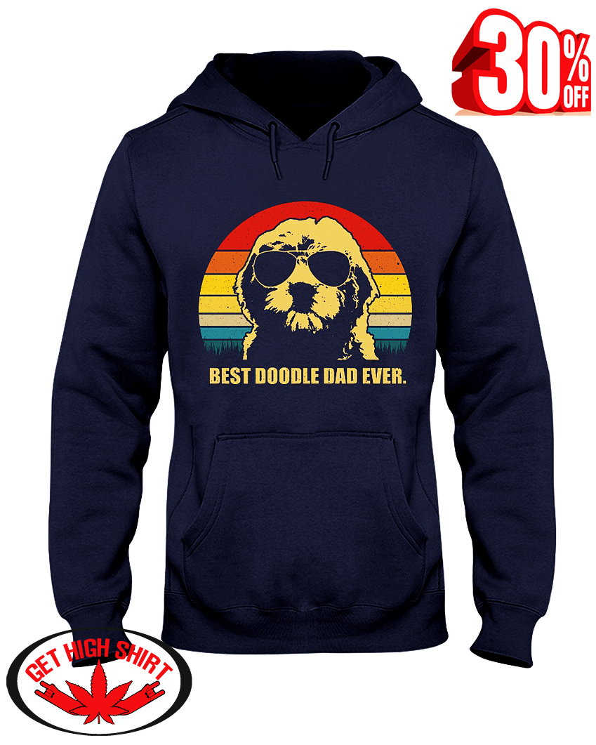 Best doodle dad ever hooded sweatshirt