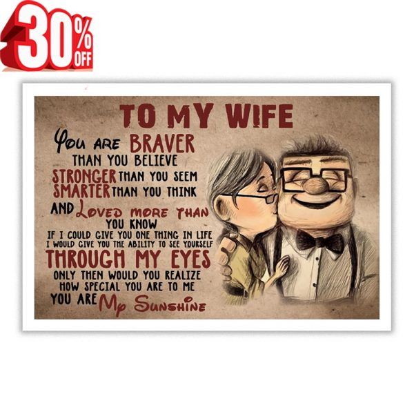 Carl and Ellie to my wife you are braver poster