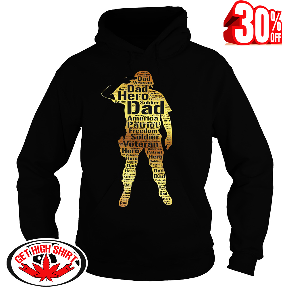 Handsome hero veteran dad hoodie