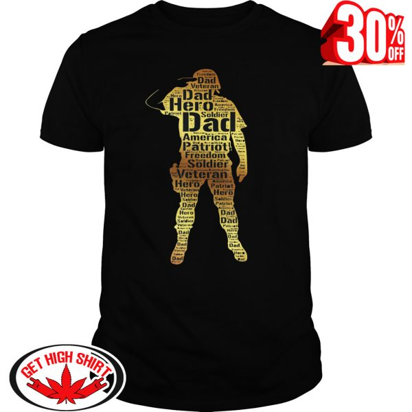 Handsome hero veteran dad shirt