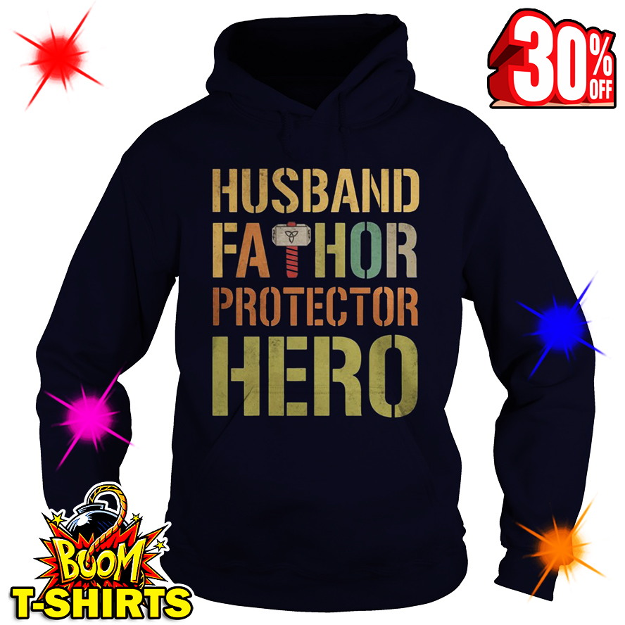 Husband Fathor Protector Hero hoodie