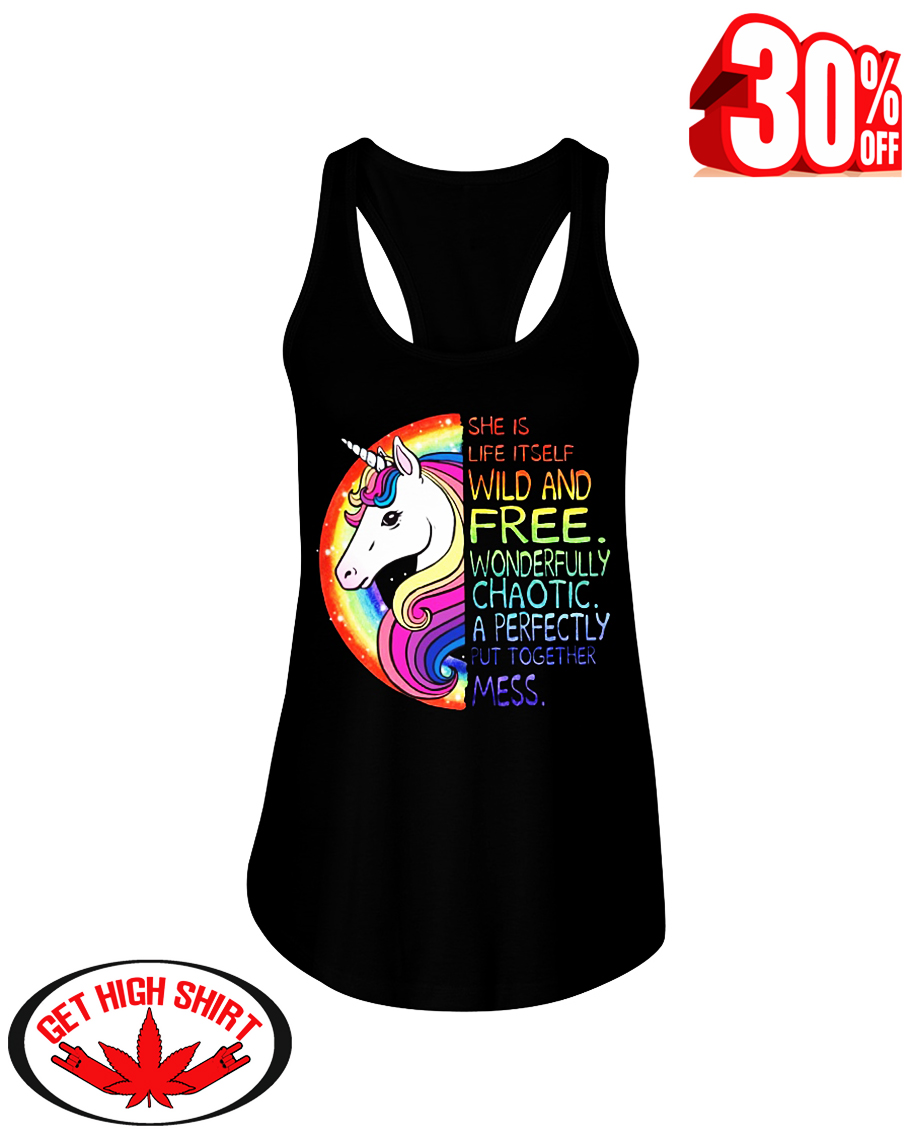 Unicorn she is life itself wild and free wonderfully chaotic flowy tank