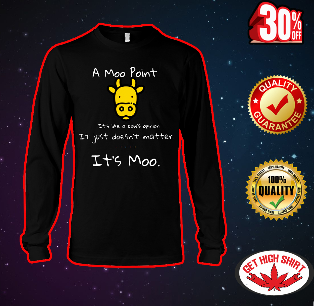 A moo point it's like a cow's opinion it just doesn't matter it's moo long sleeve tee