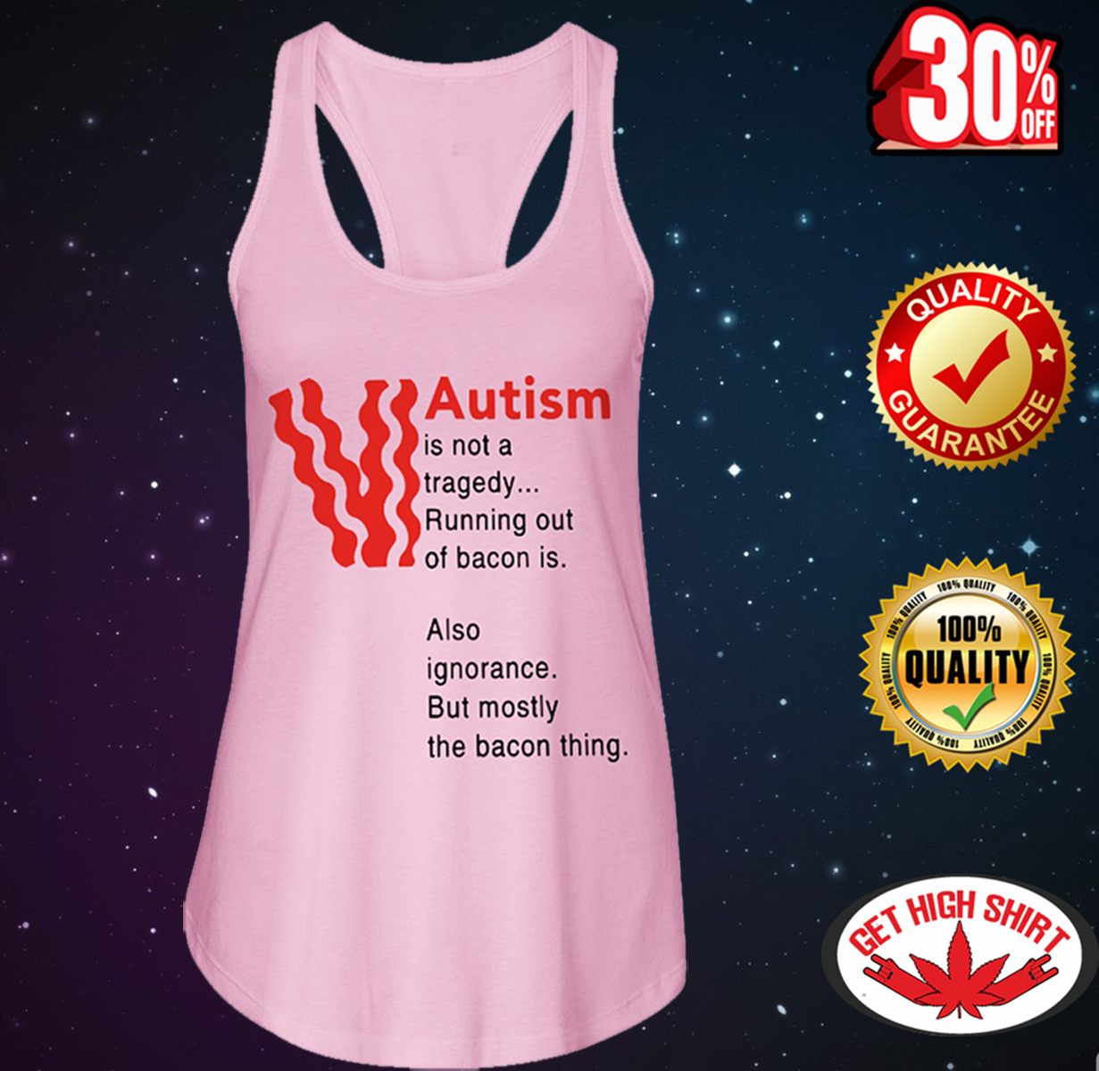 Autism is not a tragedy running out of bacon is also ignorance but mostly the bacon thing flowy tank