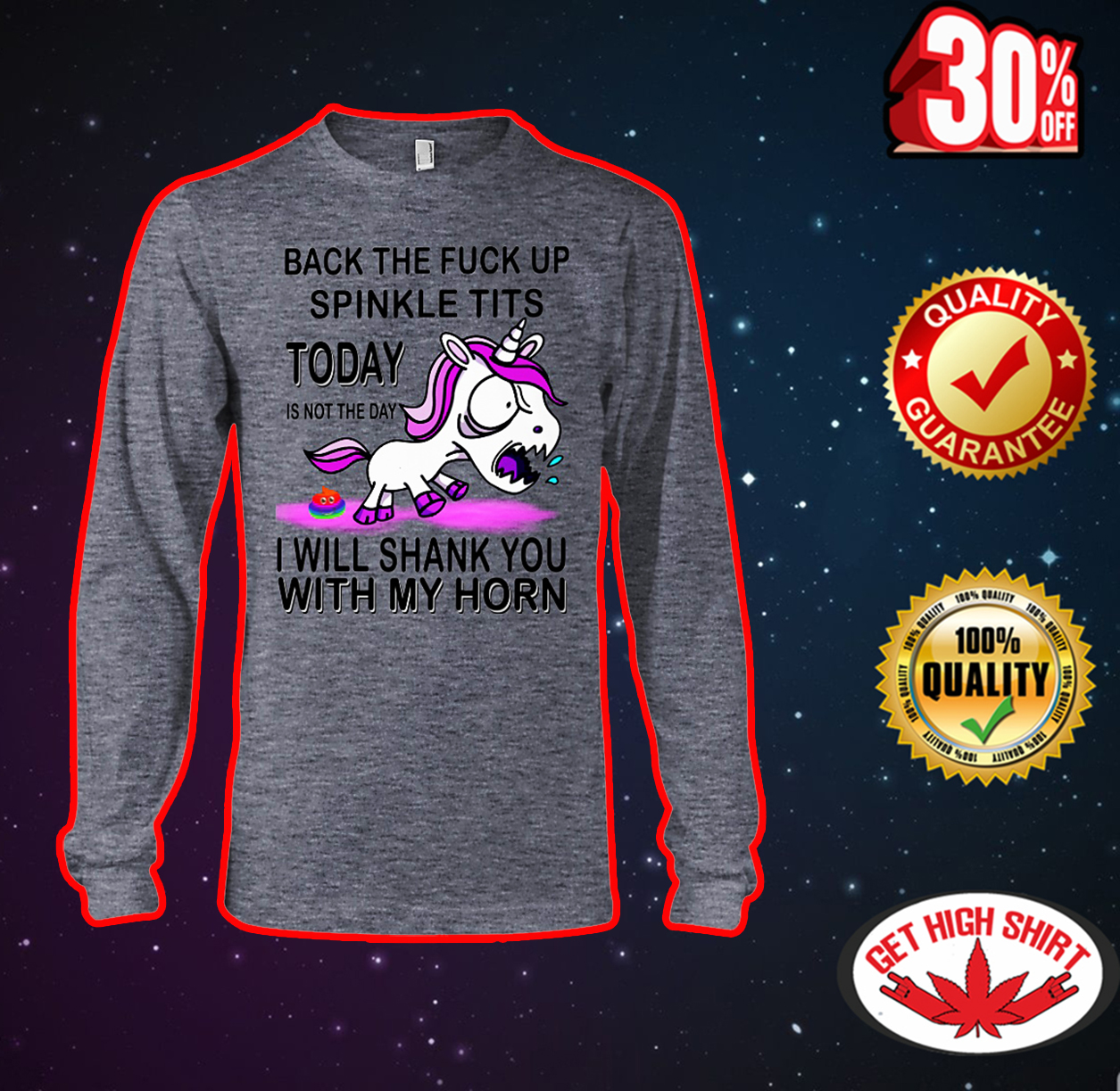 Back the fuck up sprinkle tits today is not the day Unicorn long sleeve tee