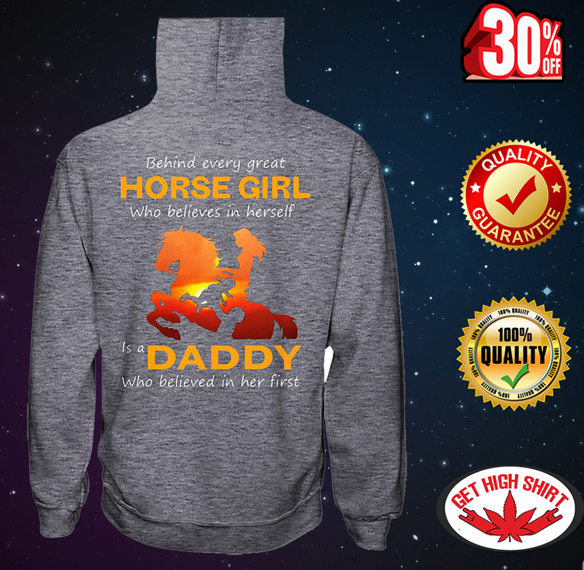 Behind every great horse girl who believes in herself is a daddy who believed in her first hooded sweatshirt