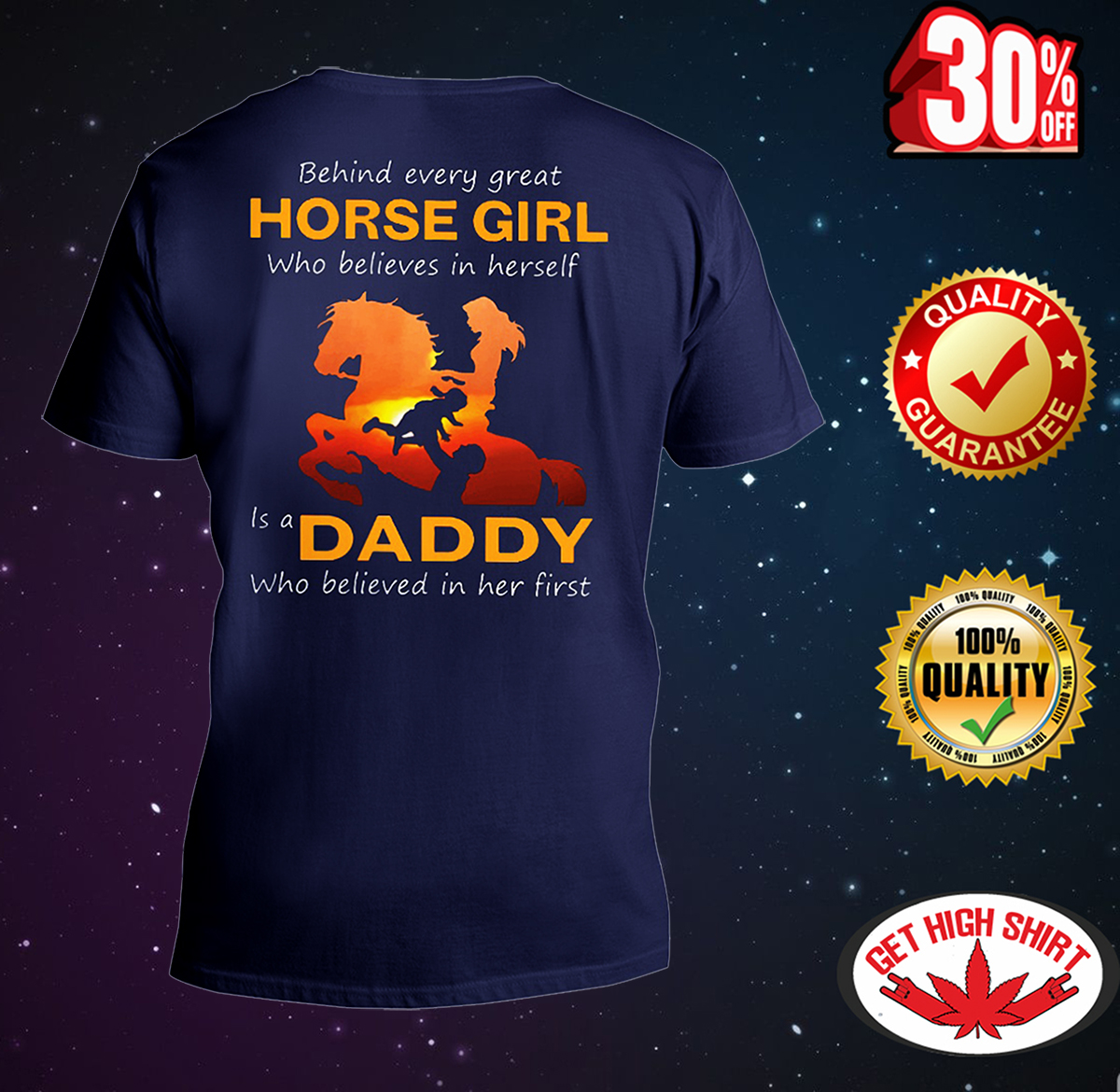 Behind every great horse girl who believes in herself is a daddy who believed in her first v-neck t-shirt