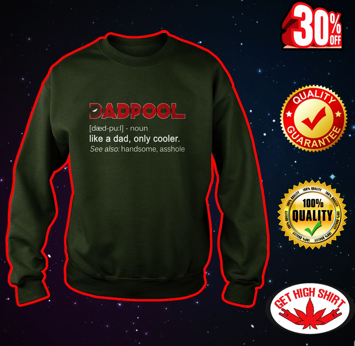 Dadpool like a dad only cooler sweatshirt