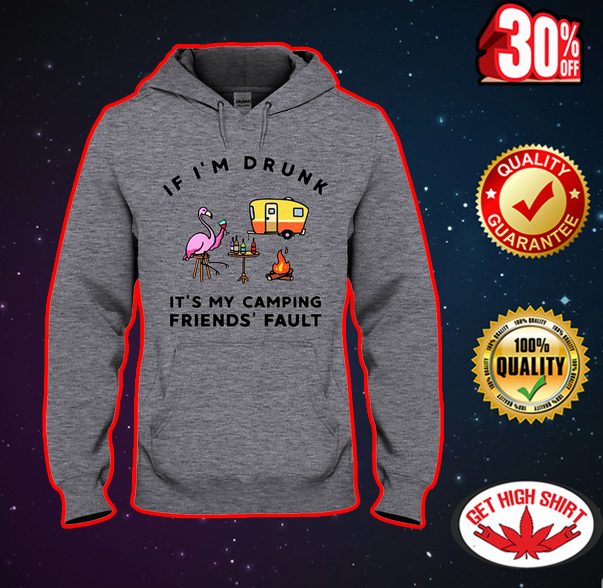Flamingo if I'm drunk it's my camping friend's fault hooded sweatshirt