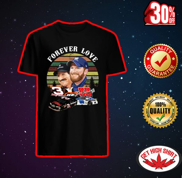 Forever love Dale Earnhardt shirt