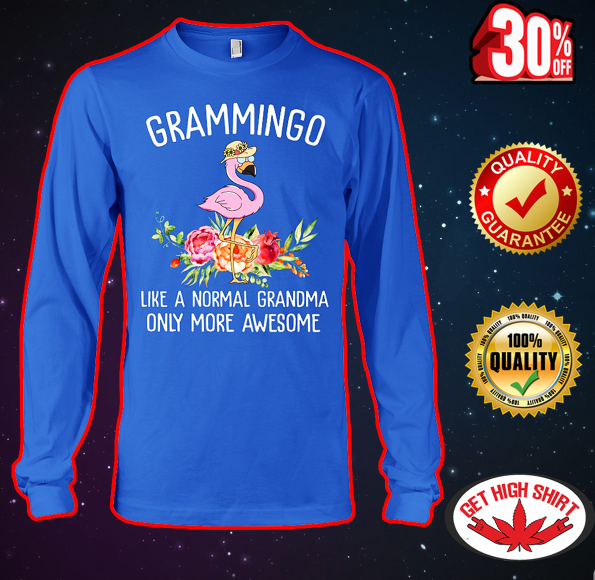 Grammingo like a normal grandma only more awesome long sleeve tee