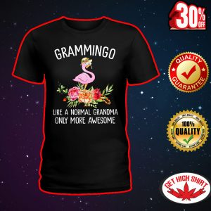 Grammingo like a normal grandma only more awesome shirt