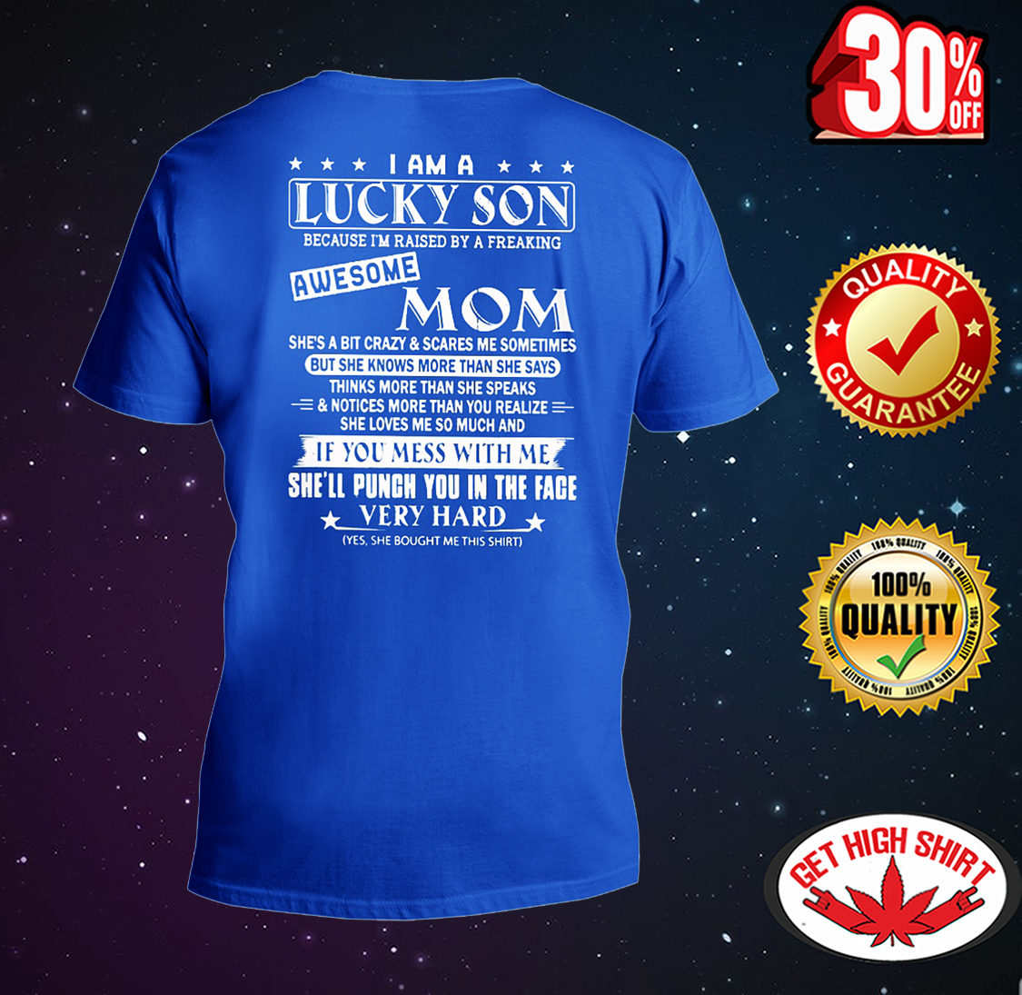I Am A Lucky Son Because I'm Raised By A Freaking Awesome Mom v-neck t-shirt