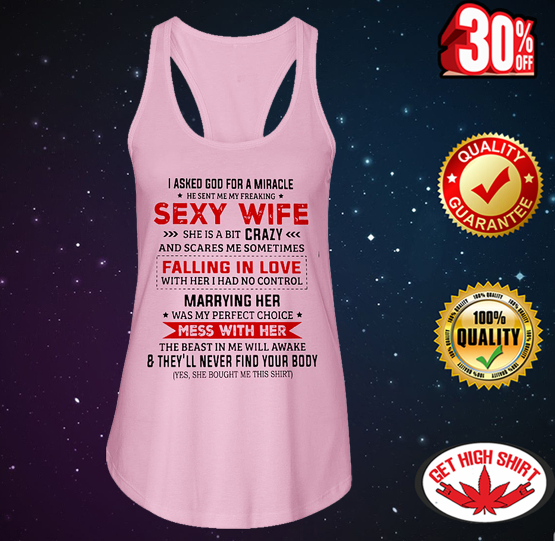 I asked God for a miracle he sent me my freaking sexy wife flowy tank