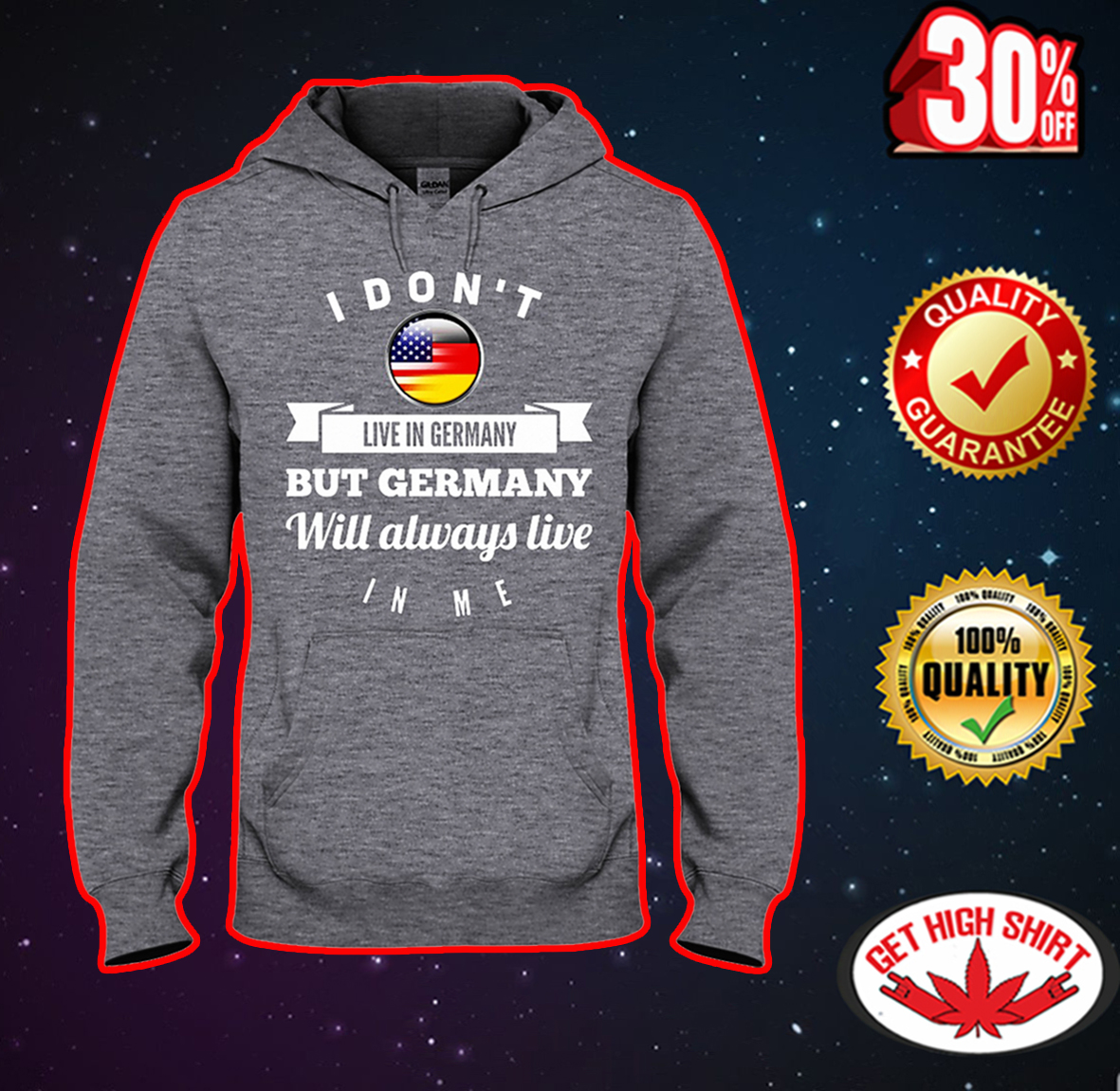 I don't live in Germany but Germany will always live in me hooded sweatshirt