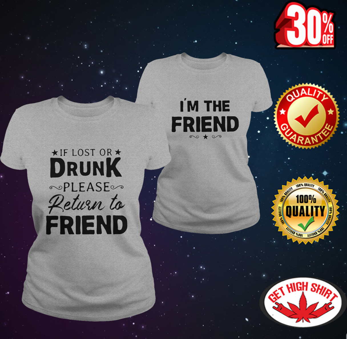 If lost or drunk please return to friend - I'm the friend lady shirt