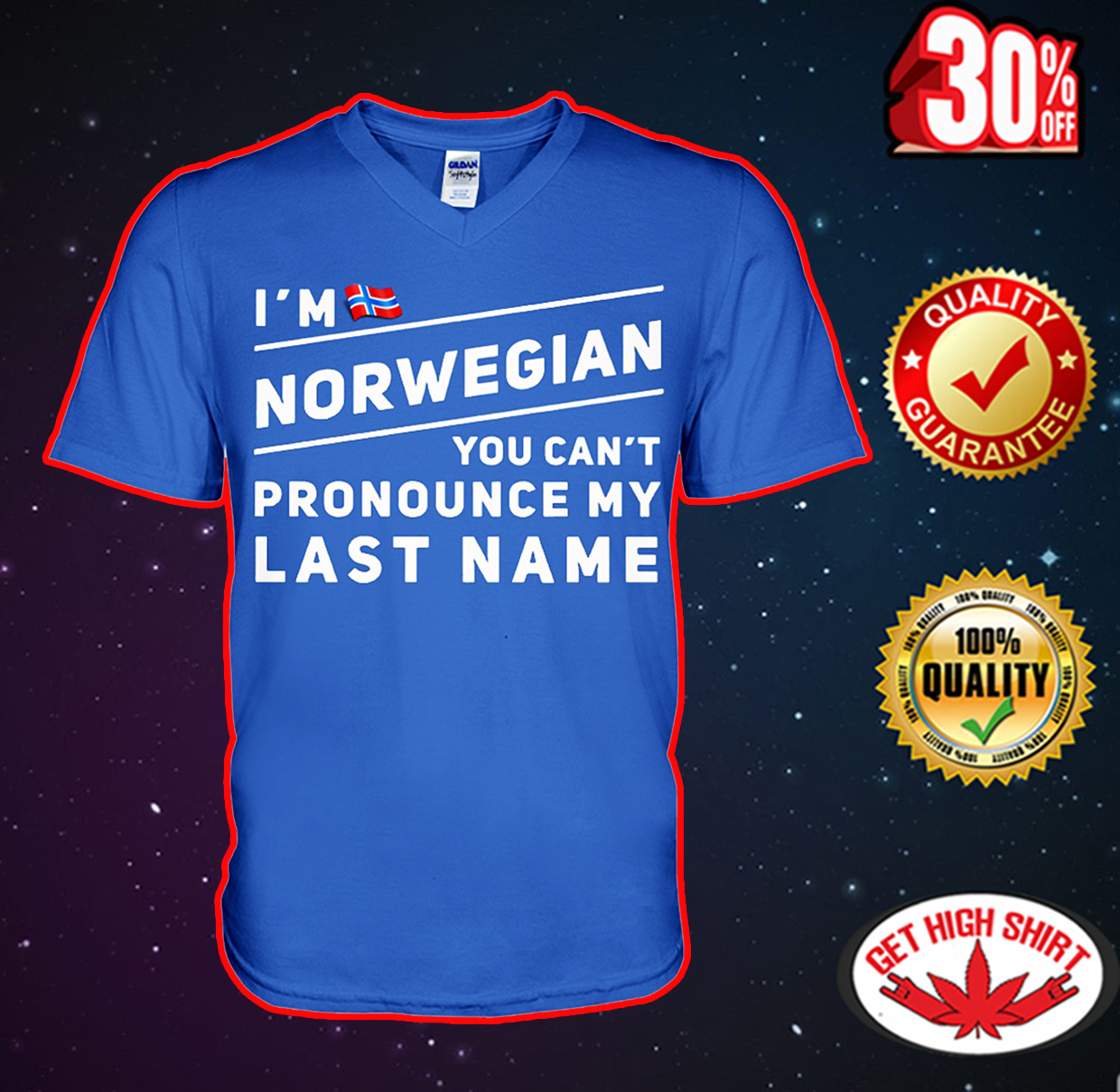 I'm Norwegian you can't pronounce my last name v-neck