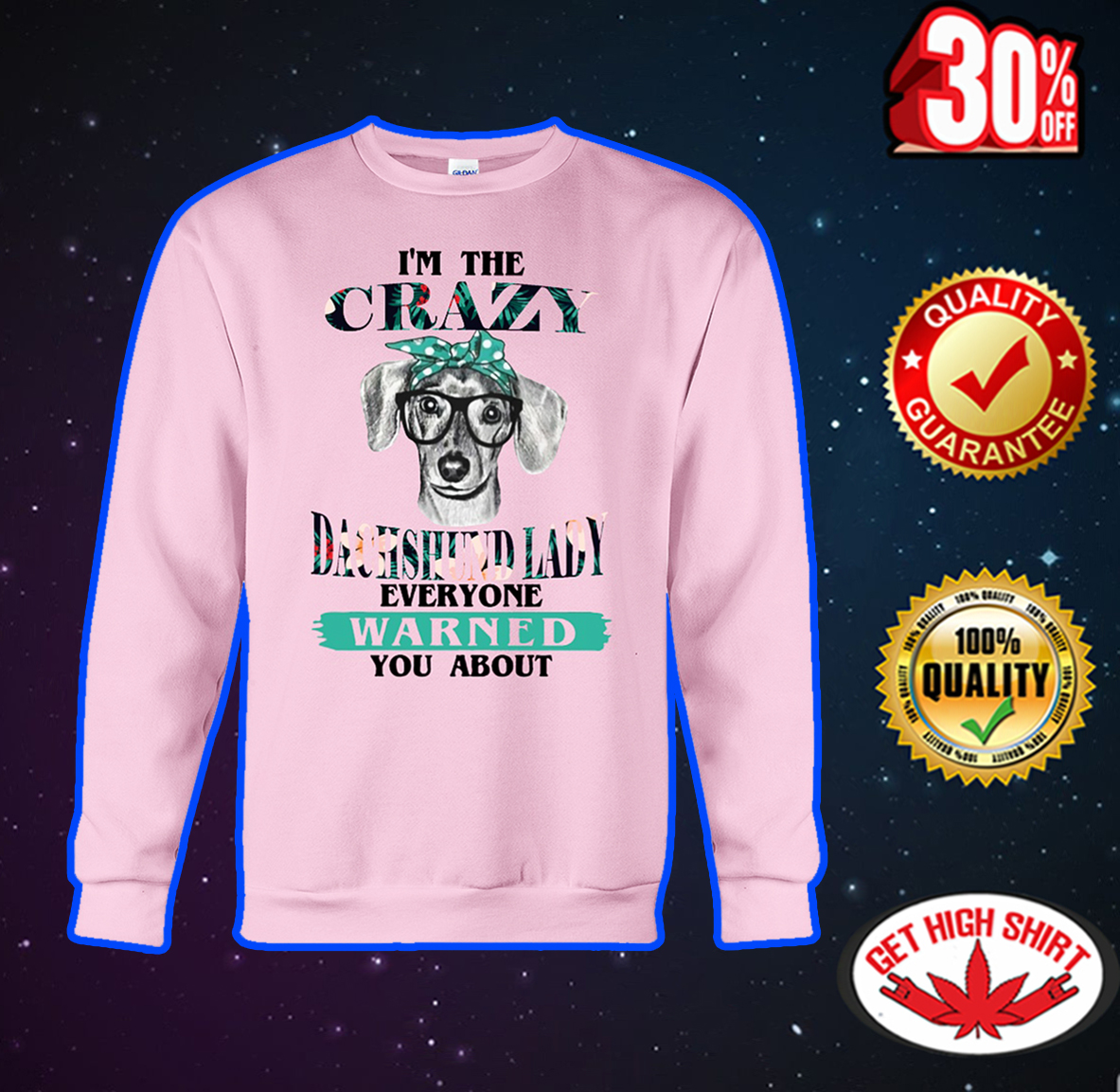 I'm the crazy dachshund lady everyone warned you about sweatshirt