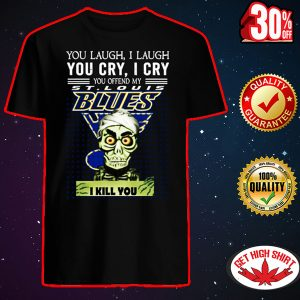 Jeff Dunham you laugh I laugh you cry I cry you offend my St. Louis Blues I kill you shirt