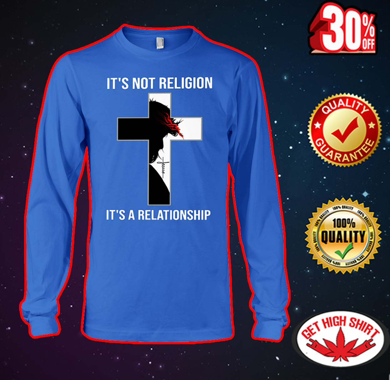 Jesus it's not religion it's a relationship long sleeve tee