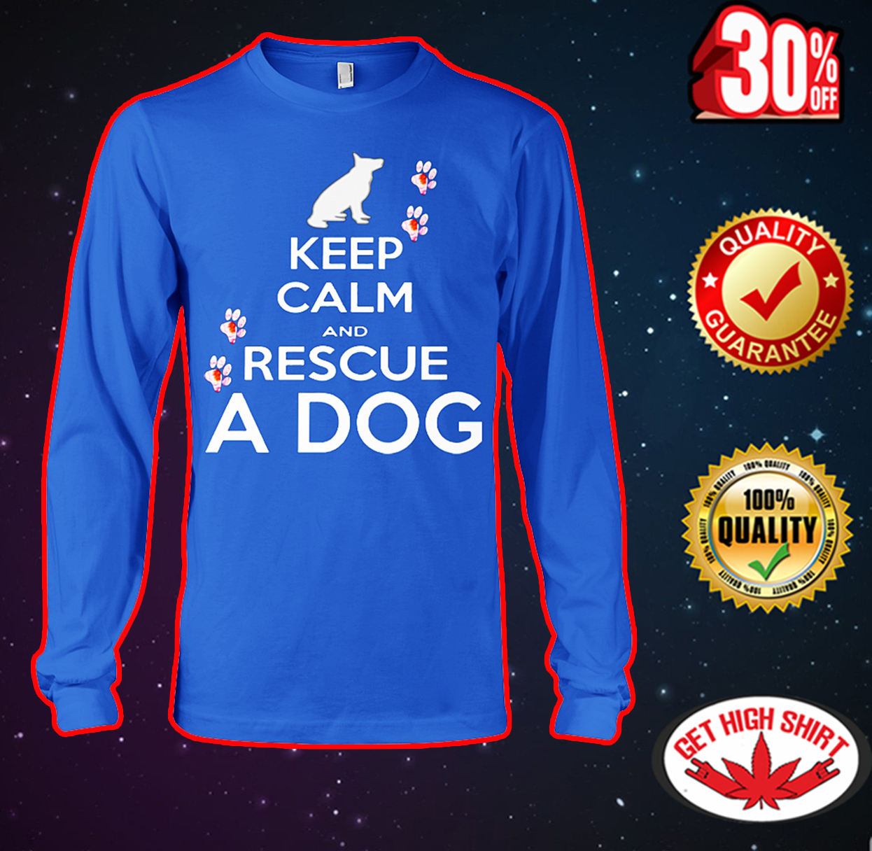 Keep calm and rescue a dog long sleeve tee