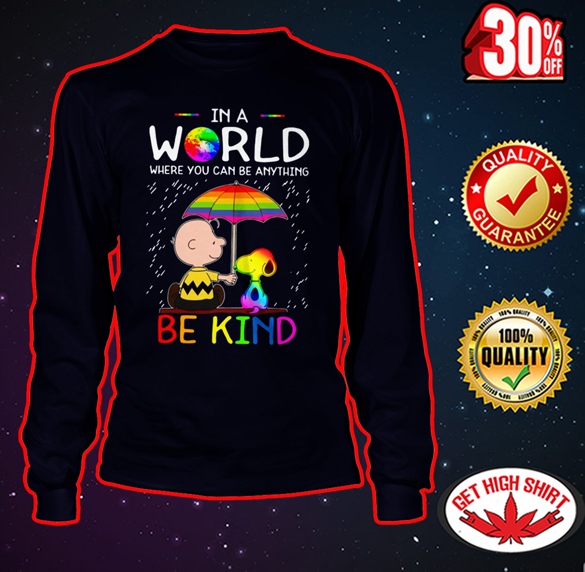 LGBT Charlie Brown and Snoopy In a world where you can be anything be kind long sleeve tee
