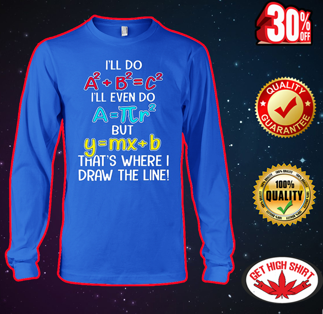 Math equation That's where I draw the line long sleeve tee