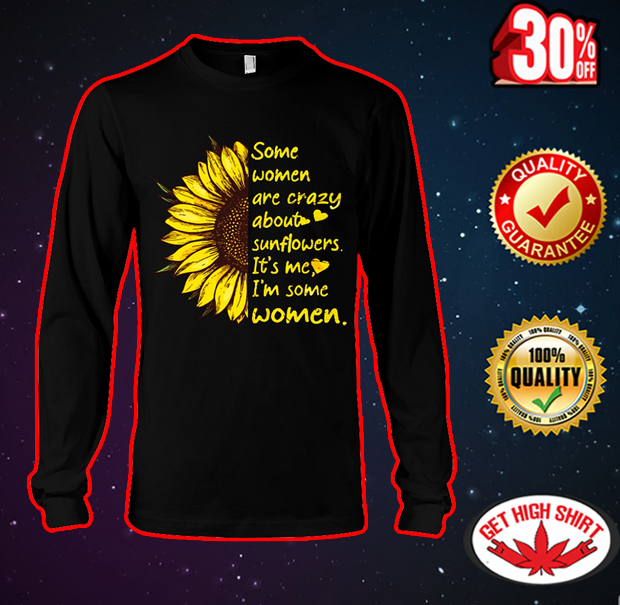 Some women are crazy about sunflowers it's me I'm some women long sleeve tee