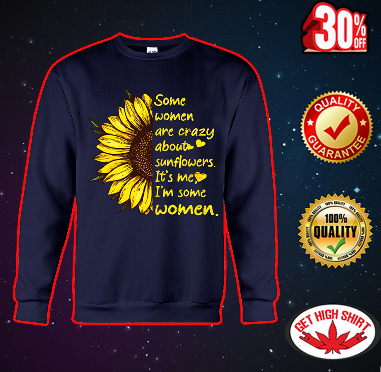 Some women are crazy about sunflowers it's me I'm some women sweatshirt