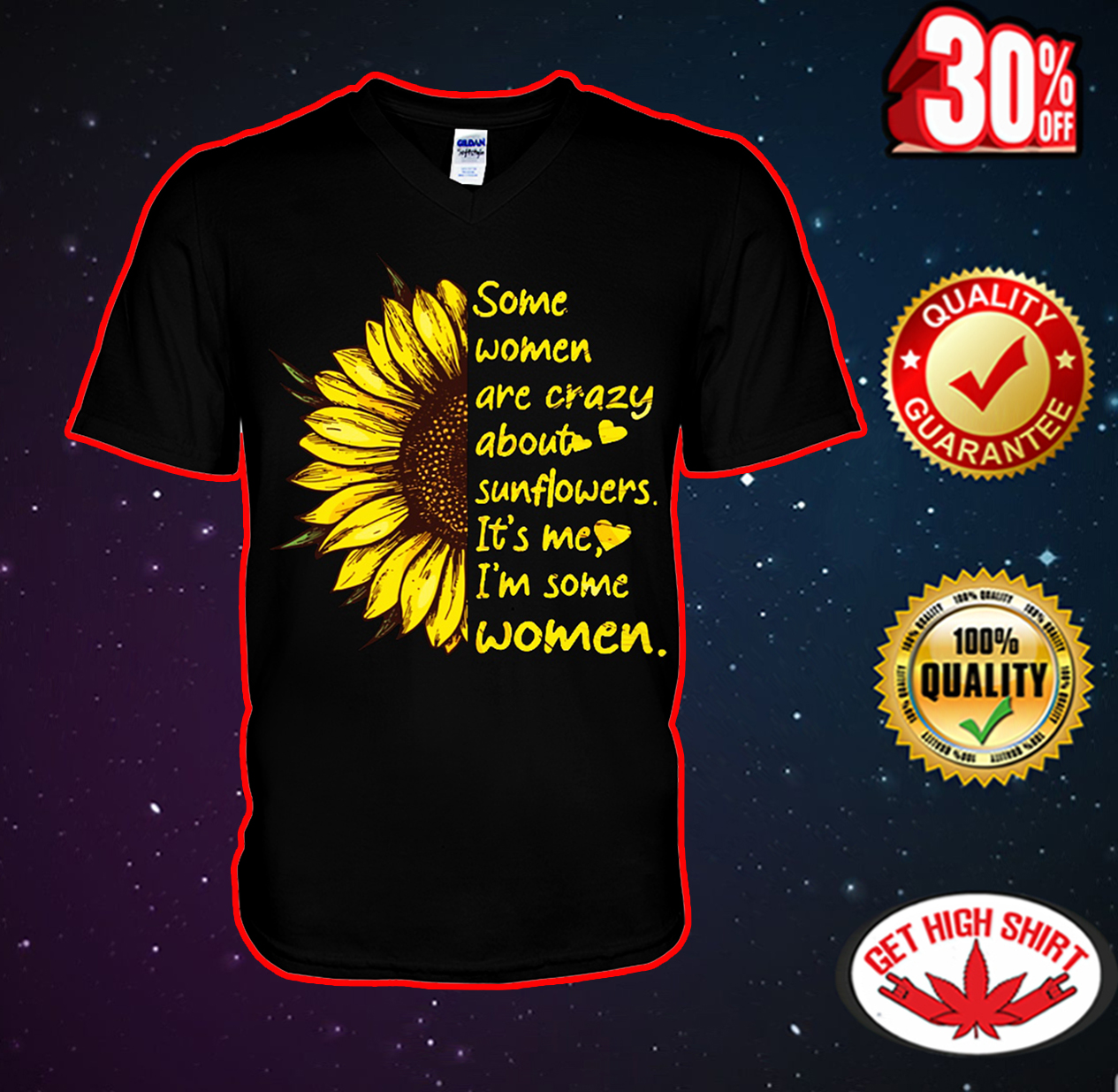 Some women are crazy about sunflowers it's me I'm some women v-neck