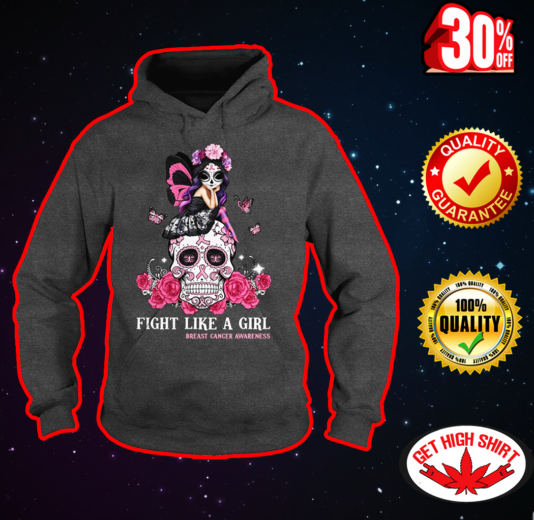Sugar skull fairy fight like a girl breast cancer awareness hoodie