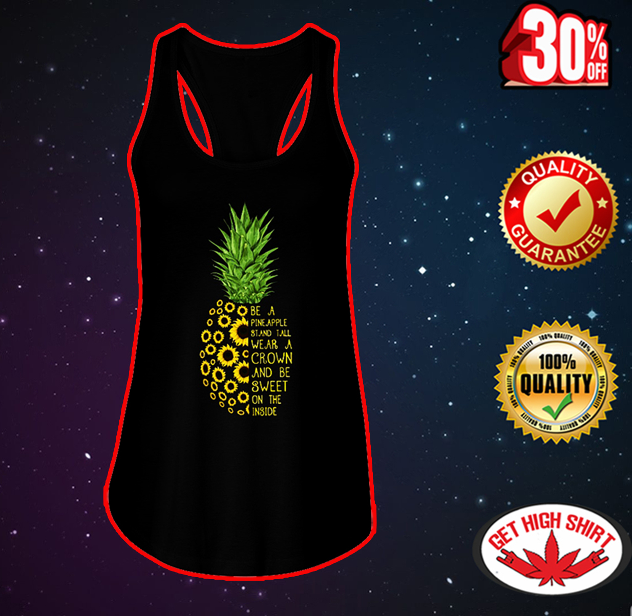 Sunflower be a pineapple stand tall wear a crown and be sweet on the inside flowy tank