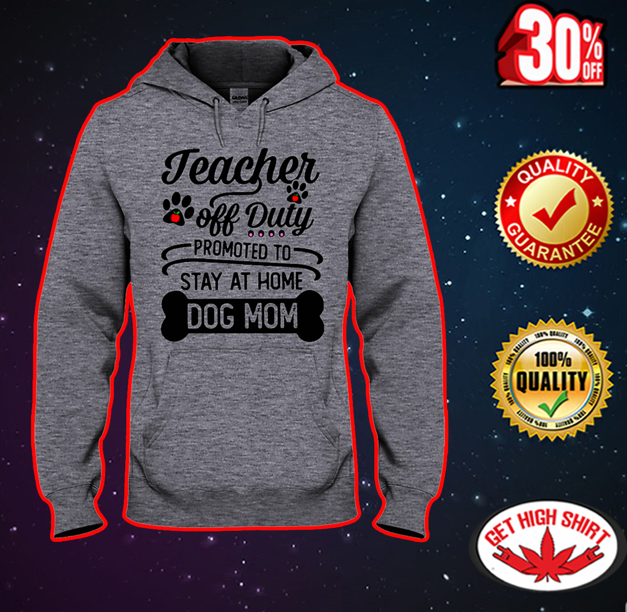 Teacher off duty promoted to stay at home dog mom hooded sweatshirt