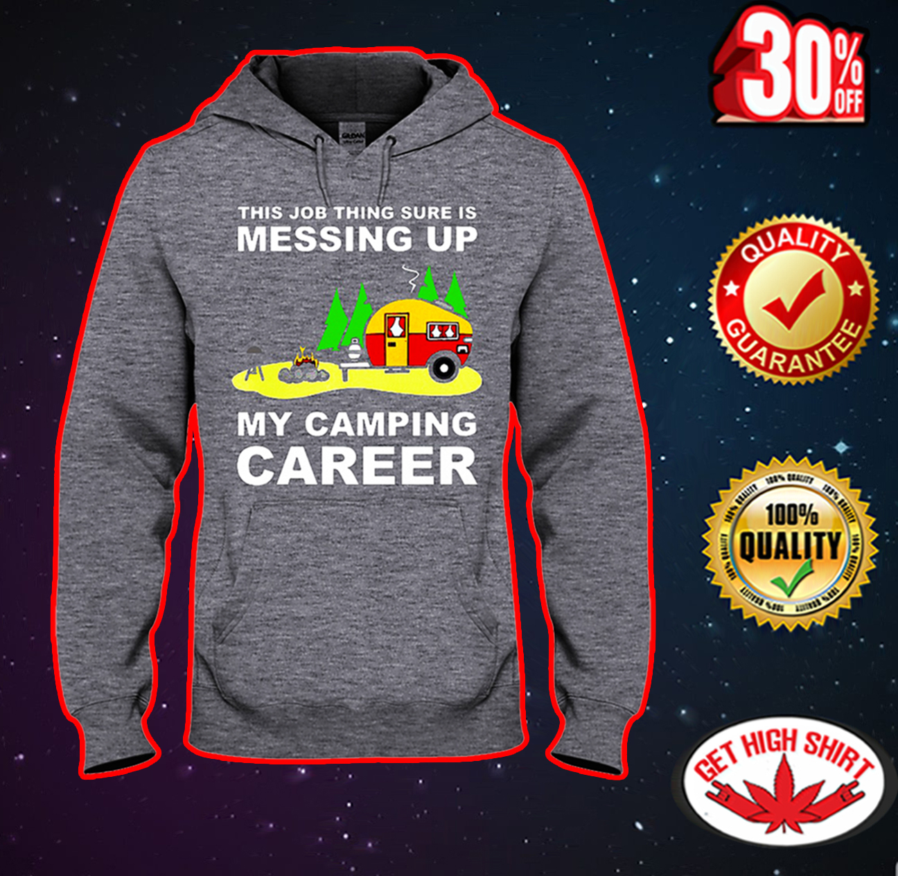 This Job Thing Sure Is Messing Up My Camping Career hooded sweatshirt