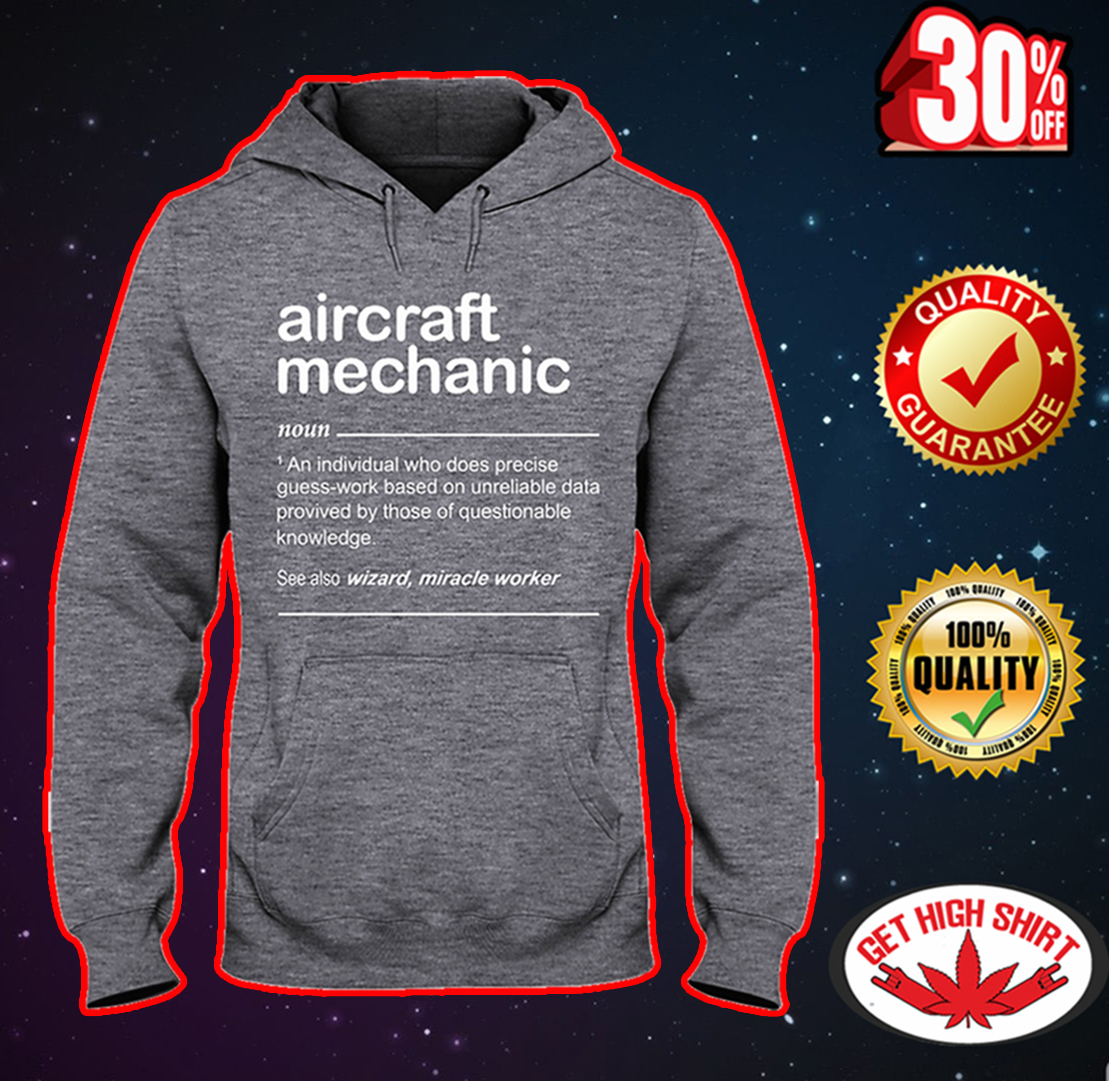 Aircraft mechanic an individual who does precise guess-work based hooded sweatshirt