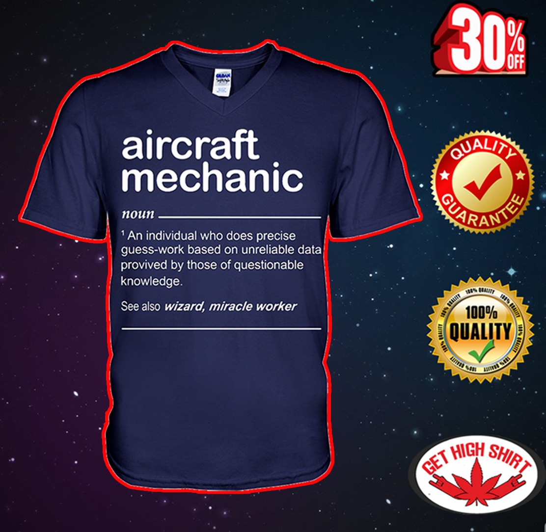 Aircraft mechanic an individual who does precise guess-work based v-neck