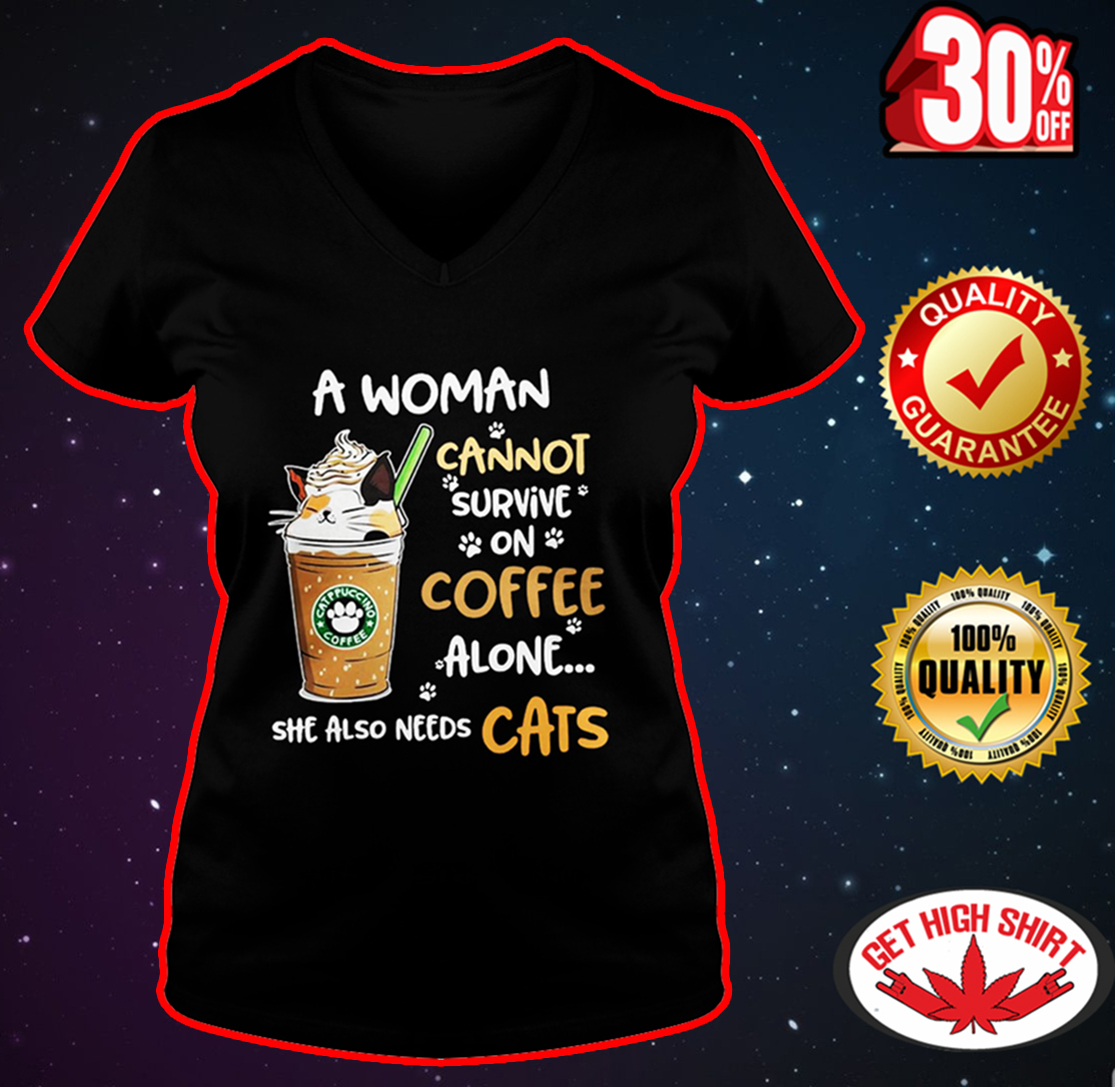 Catppuccino coffee A woman cannot survive on coffee alone she also needs cats v-neck