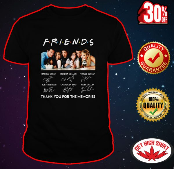 Friends thank you for the memories all actors signature shirt