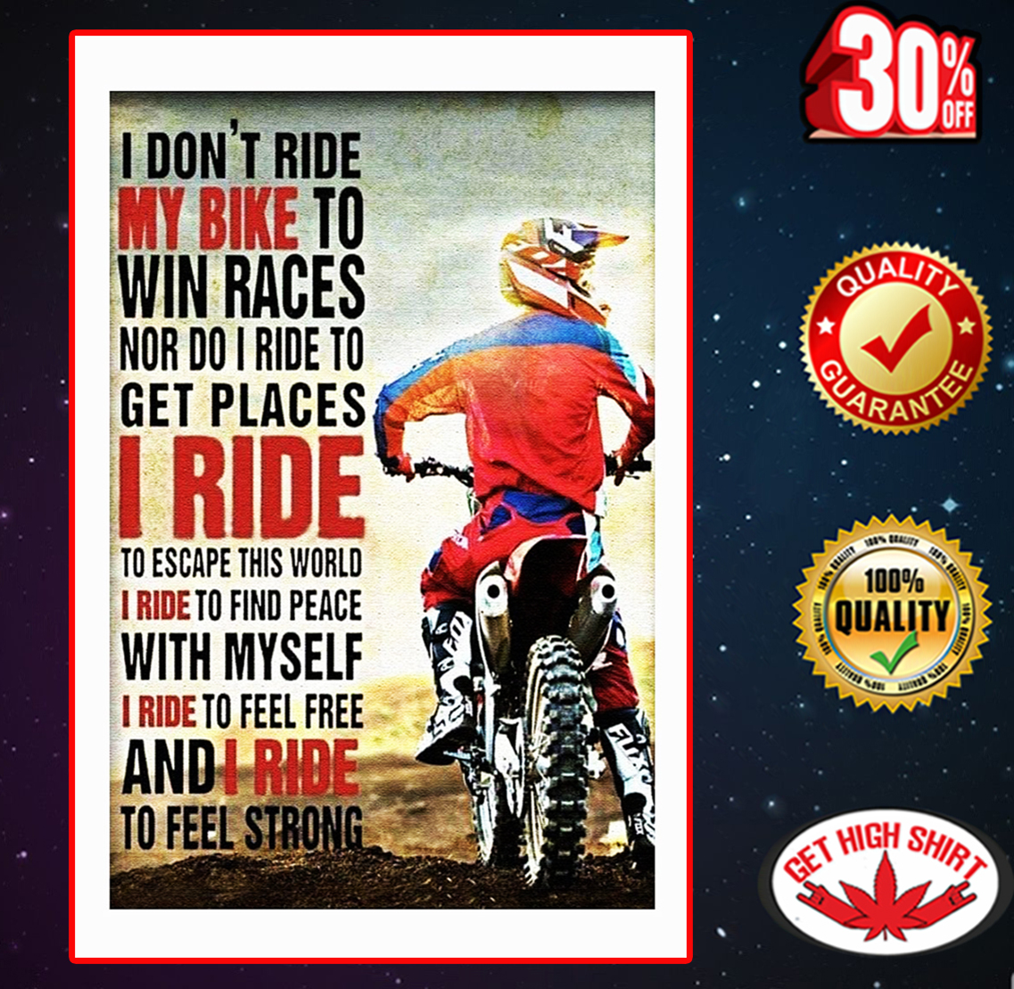 I don't ride my bike to win races poster 16x24