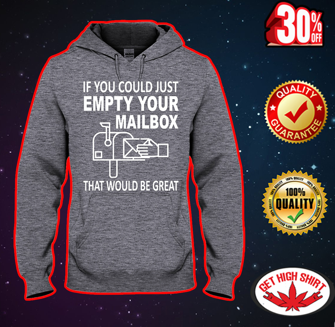 If you could just empty your mailbox that would be great hooded sweatshirt