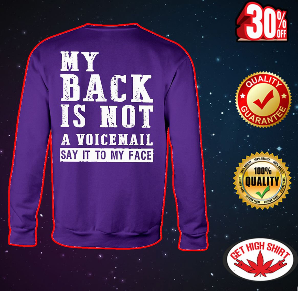 My back is not a voicemail say it to my face sweatshirt
