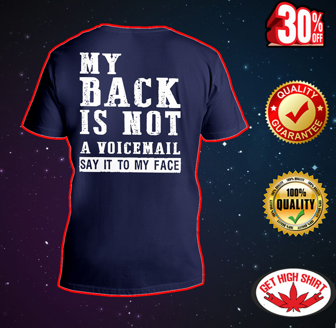 My back is not a voicemail say it to my face v-neck