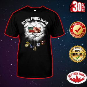 No one fights alone American flag shirt