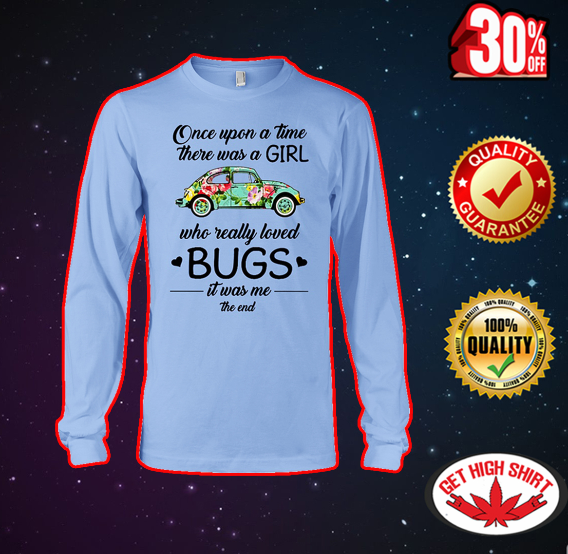 Once upon a time there was a girl who really loved bugs long sleeve tee